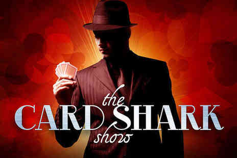 The Card Shark Show -  Ticket to The Card Shark Show - Save 43%