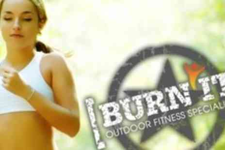 Burn It Fitness - Six Boot Camp Training Sessions With - Save 61%