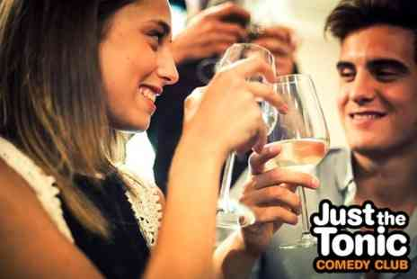 Just The Tonic -  Saturday Night Show With Drinks For Two - Save 56%