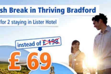 Lister Hotel - 3 day getaway to West Yorkshire: 2 people for just £69 instead of  £198 - Save 65%