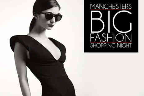 Phones 4U Arena - Two Tickets to Manchesters BIG Fashion Shopping Night  - Save 69%