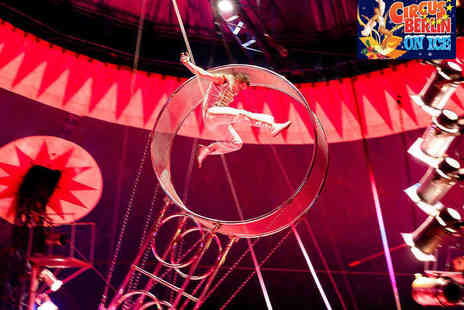 Continental Circus Berlin - Continental Circus Berlin On Ice  - Save 54%