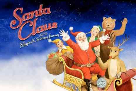 Epsom Playhouse - Ticket to Santa Clause and The Magical Christmas Journey  - Save 36%