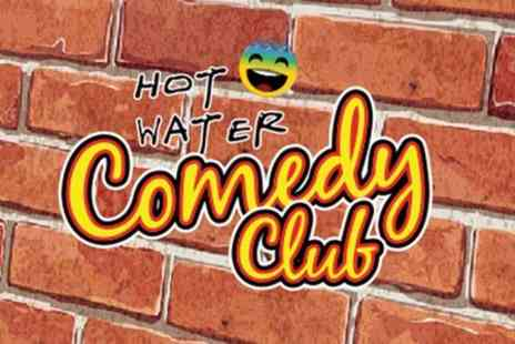 Hot Water Comedy Club - Entry to Hot Water Comedy Club Show  For Two - Save 70%