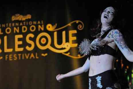 London Burlesque Festival - Tickets to  London Burlesque Festival 2015  - Save 50%