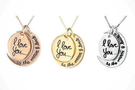 I Love You Pendant  - I Love You to the Moon and Back Pendant in a Choice of Colour: Gold, Silver, or Rose, Delivery Included - Save 78%