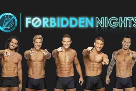 Forbidden Girls -  Forbidden Nights Male Variety Show Plus Cocktail and VIP Club Entry - Save 48%