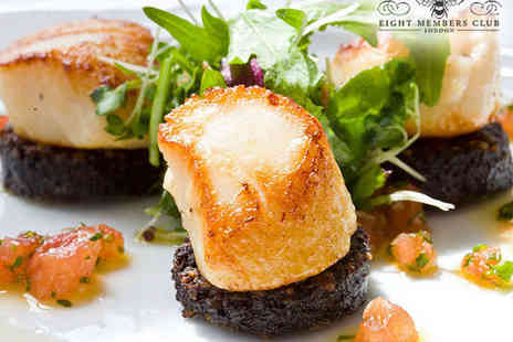 Eight Members Club - Seven Course Meal for Two with a Bottle of Champagne with Two Bottles to Share  - Save 0%