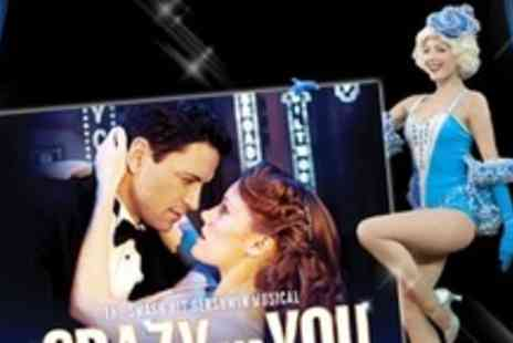 Crazy For You - Top Price Ticket - Save 57%