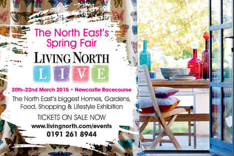 Living North LIVE  - Two Tickets to Living North LIVE Spring Fair on March 20 - Save 50%