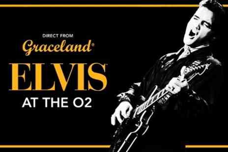 CID - Elvis At The O2 One Ticket - Save 31%