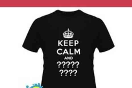 Print me a shirt - Customised Keep Calm T Shirt - Save 50%