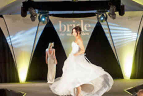 Archant Lifestyle - Two Tickets to Bride The Wedding Show  - Save 50%