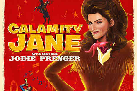 New Wimbledon Theatre -  Tickets to Calamity Jane Show  - Save 32%