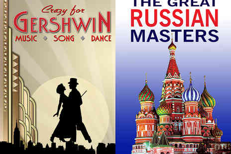 Raymond Gubbay - Tickets to Crazy for Gershwin or Russian Masters - Save 31%