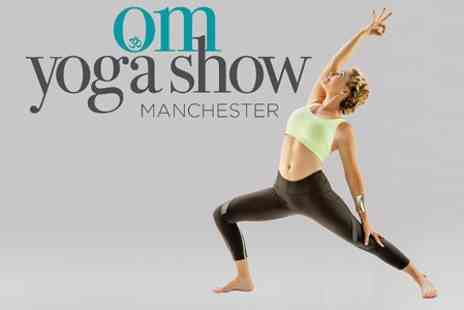 The OM Yoga Show - Ticket  to The OM Yoga Show  - Save 53%
