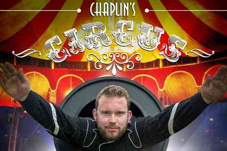 Chaplins Circus - Ticket to Chaplins Circus - Save 39%