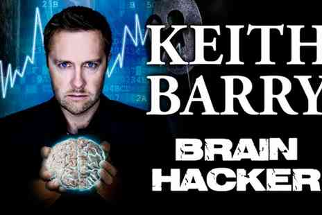 Phil Mcintyre Entertainments - One Ticket to Keith Barry Brain Hacker  - Save 0%