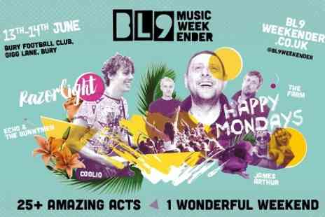BL9 Weekender - Ticket to One Day Standing  - Save 37%