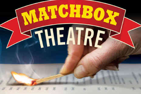 Hampstead Theatre - Band A Ticket to Matchbox Theatre - Save 71%