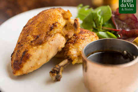 Hotel Du Vin & Bistro - Roast Normandy Chicken with Pommes Frites and a Glass of Pinot Blanc Each for Two  - Save 0%