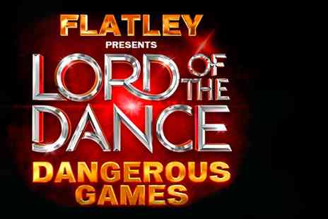 Shows In London - Ticket to see Lord of the Dance Dangerous Games  - Save 46%