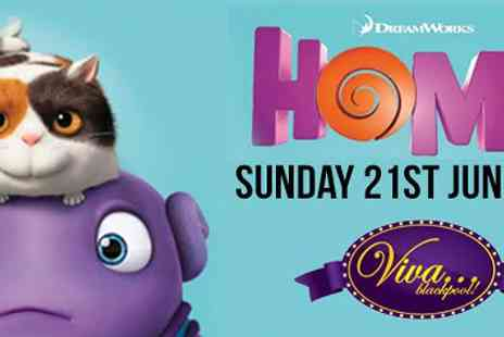 Viva Blackpool - Two cinema tickets to see Home - Save 50%