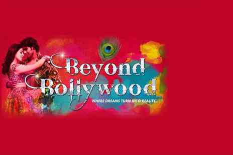 London Theatre Direct - Ticket to see Beyond Bollywood  - Save 0%