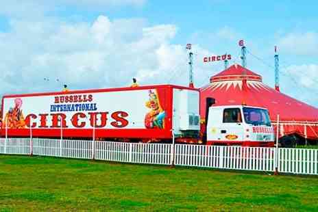 Russells International Circus - Tickets to Russells International Circus  - Save 64%