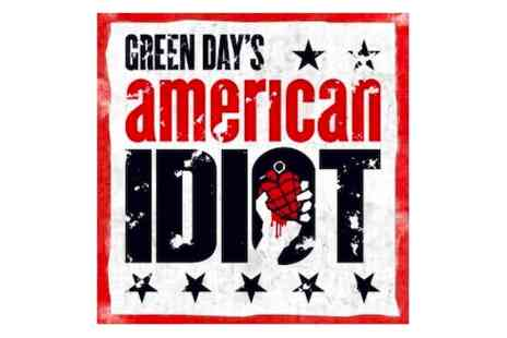 American Idiot - Tickets to American Idiot and a meal for Two - Save 0%