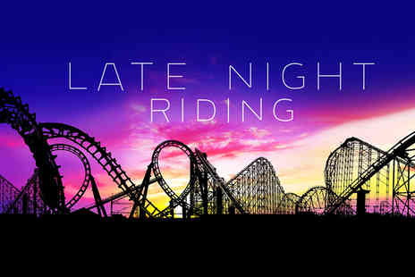 Blackpool Pleasure Beach -  Unlimited access wristband for the Late Night Riding event  - Save 0%