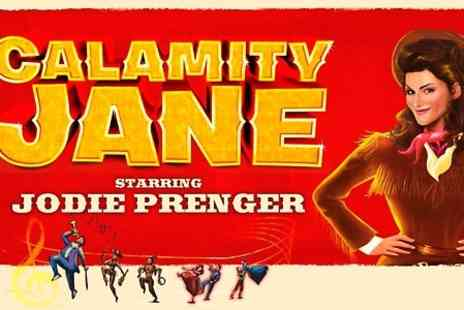Shone Productions  - Calamity Jane Ticket  - Save 50%