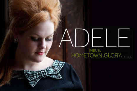 NE6 Suite  - Ticket to Adele Tribute Hometown Glory - Save 50%