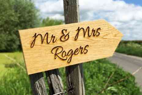 Design A Sign - Oak, Vintage or Roadside Wedding Signs  - Save 50%