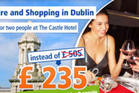 The Castle Hotel - Unforgettable Dublin for 2  people - Save 53%