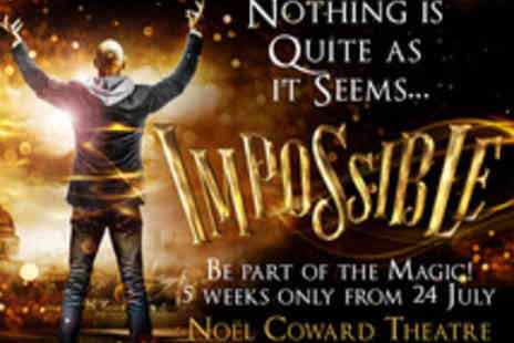 Ingresso - Tickets to Impossible for selected shows - Save 0%