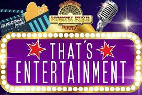 H R H Entertainments - Tickets to Thats Entertainment   - Save 50%