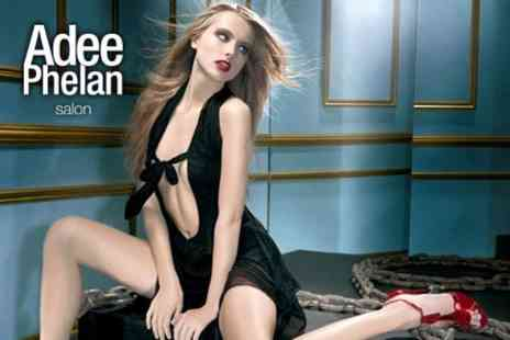 Adee Phelan Salon - Cut, Blow Dry and Finish with a Deep Conditioning Treatment for £43 - Save 63%