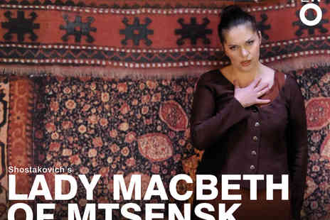 Ingresso - ENOs Lady Macbeth of Mtsensk Tickets - Save 0%