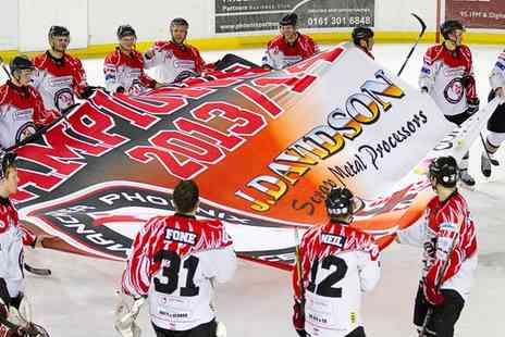 Manchester Phoenix Ice Hockey Club - Tickets to  Phoenix Ice Hockey Match  - Save 50%