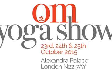 The OM Yoga Show - Two Tickets to Om Yoga Show  Day - Save 55%
