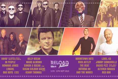 RELOAD FESTIVAL - Three day ticket to Reload Festival For 11–13 September - Save 50%
