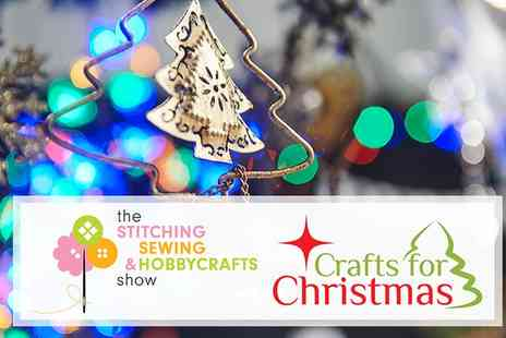 ICHF - One Ticket to Crafts For Christmas and Stitching, Sewing & Hobbycrafts Show - Save 47%