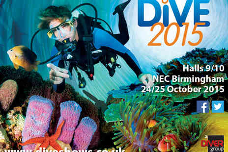 The Dive Show - Tickets to DIVE 2015  - Save 53%