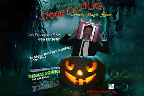 Spooktacular Halloween Show - One tickets to Spooktacular Halloween Show on 27 October  - Save 30%