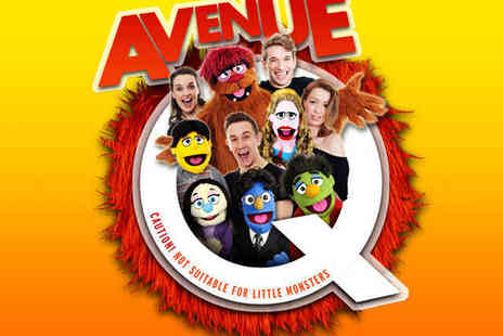 UK Tour - Top Price Ticket to Avenue Q - Save 56%
