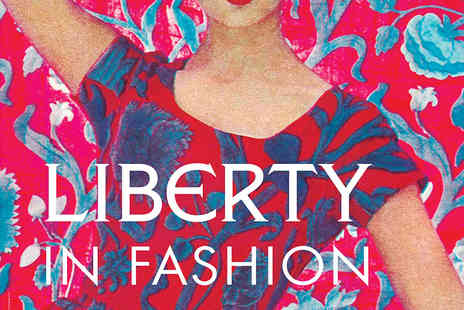 Fashion and Textile Museum - Tickets to Liberty In Fashion Exhibition  - Save 47%