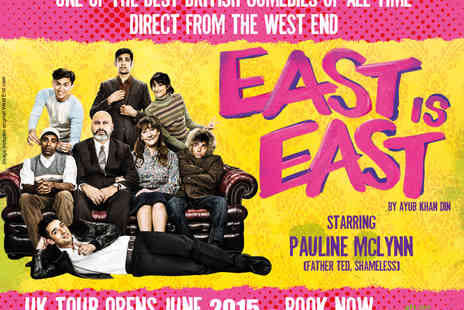 Ingresso - East is East Tickets - Save 40%