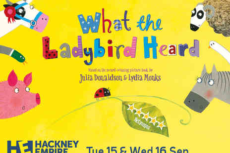 Hackney Empire - What the Ladybird Heard Tickets - Save 23%
