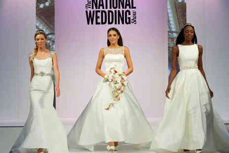 The National Wedding Show - Ticket to The National Wedding Show - Save 33%